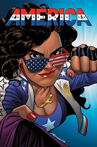 America Vol 1: The Life and Times of America Chavez