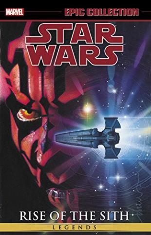 Star Wars Legends Epic Collection: Rise of the Sith Vol 2