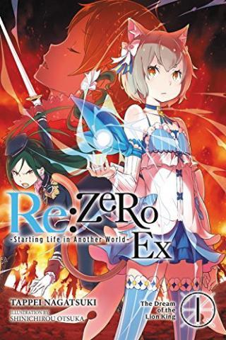 Re: Zero Ex Light Novel 1: The Dream of the Lion King