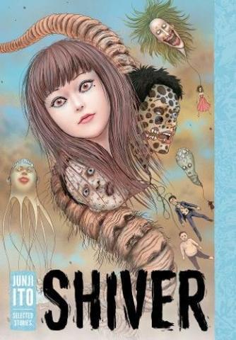 Junji Ito Selected Stories: Shiver