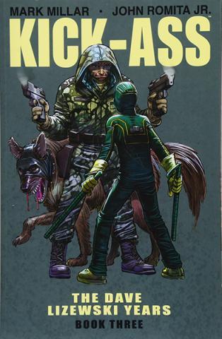 Kick-Ass: The Dave Lizewski Years Book 3