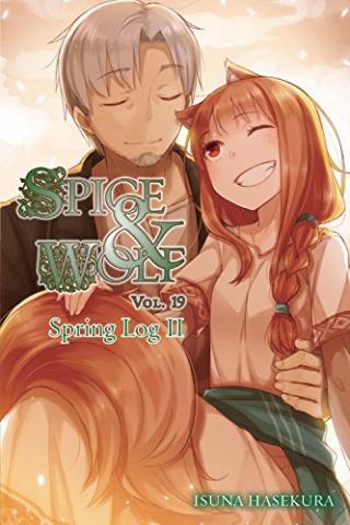 Spice & Wolf Novel 19: Spring Log II