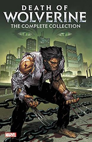 Wolverine: Death of Wolverine Complete Collection