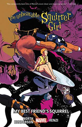 The Unbeatable Squirrel Girl Vol 8: My Best Friend's Squirrel