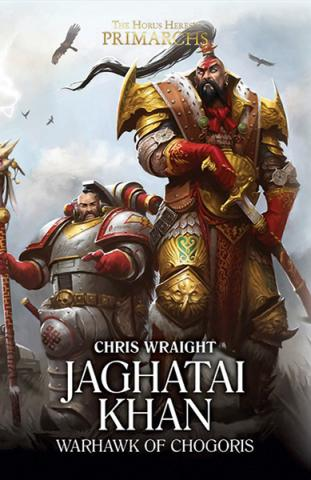 Jaghatai Khan: Warhawk of Chogoris