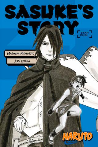 Naruto: Sasuke's Story Novel 2: Star Pupil