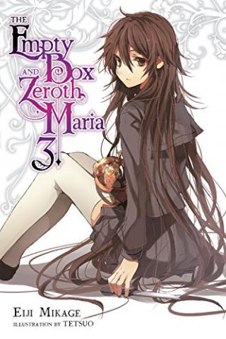 The Empty Box and Zeroth Maria Light Novel 3