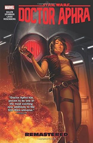 Doctor Aphra Vol 3: Remastered