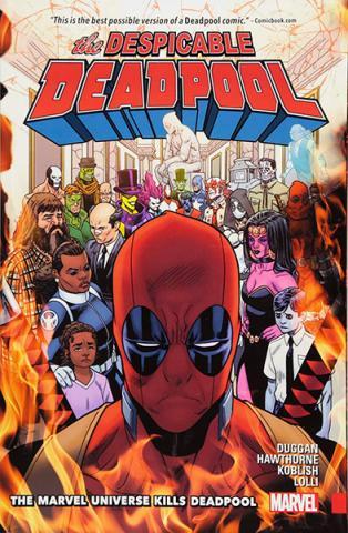 Despicable Deadpool Vol 3: The Marvel Universe Kills Deadpool