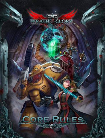 Warhammer 40K Wrath & Glory RPG: Core Rulebook Hardcover