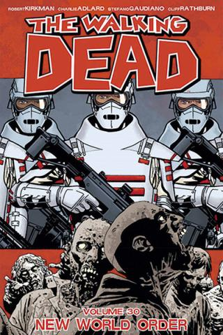 The Walking Dead Vol 30: New World Order