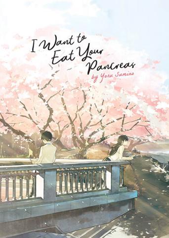 I Want to Eat Your Pancreas Light Novel