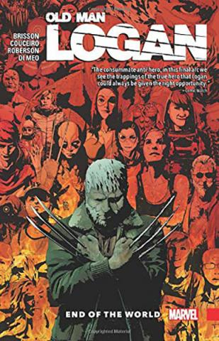 Wolverine: Old Man Logan Vol 10: End of the World