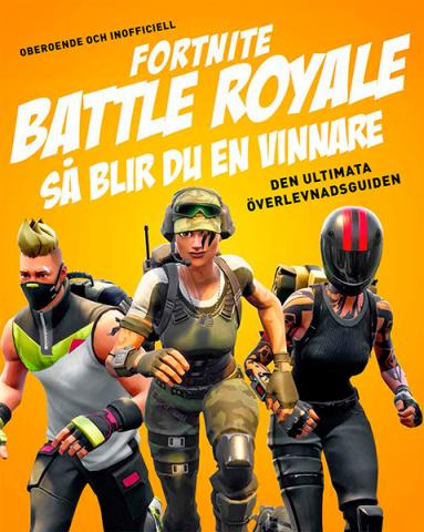Fortnite Battle Royal: Så blir du en vinnare - ultimata överlevnads