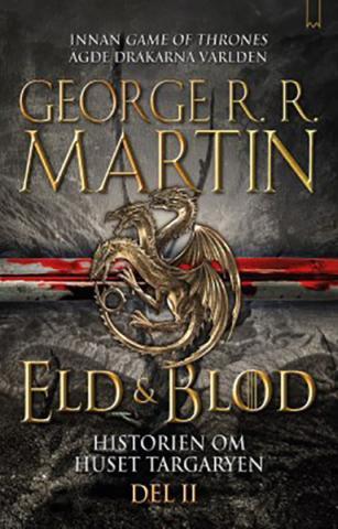 Eld och blod (Del 2)