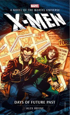 X-Men: Days of Future Past (Marvel Novels)