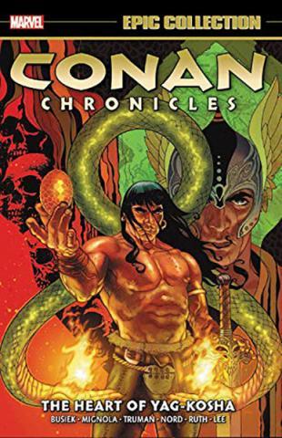 Conan Chronicles Epic Collection Vol 2: The Heart of Yag-Kosha