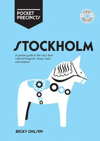 Stockholm Pocket Precincts: A Pocket Guide