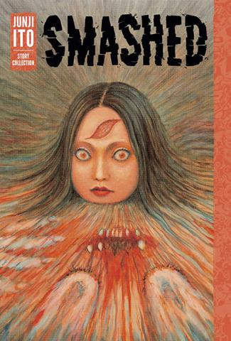 Junji Ito Story Collection: Smashed