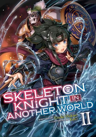 Skeleton Knight in Another World Light Novel Vol 2