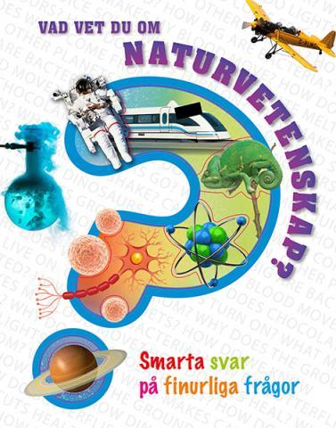 Vad vet du om naturvetenskap?