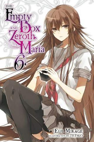 The Empty Box and Zeroth Maria Light Novel 6