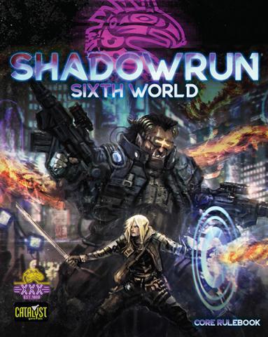 Shadowrun RPG 6th Edition Core Rulebook