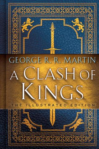 A Clash of Kings (The Illustrated Edition)