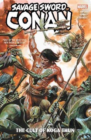 Savage Sword of Conan: The Cult of Koga Thun
