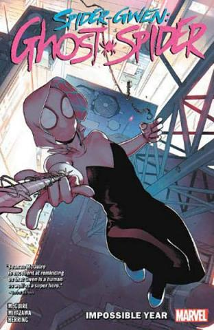Spider-Gwen: Ghost Spider Vol 2: Impossible Year