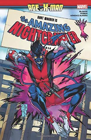Age of X-Men: The Amazing Nightcrawler