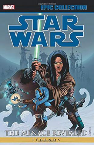 Star Wars Legends Epic Collection: The Menace Revealed Vol 2