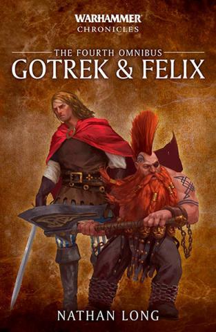 Gotrek & Felix: The Fourth Omnibus