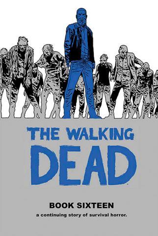 The Walking Dead Book 16
