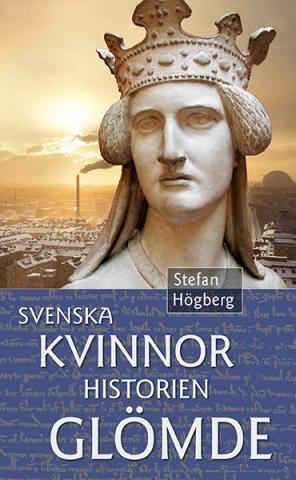 Svenska kvinnor historien glömde