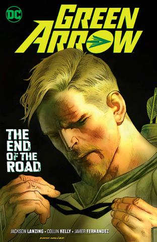 Green Arrow Vol 8: The End of the Road