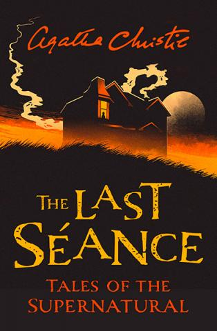 The Last Seance - Tales of the Supernatural