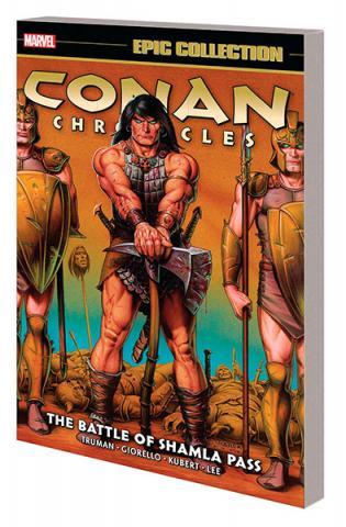 Conan Chronicles Epic Collection Vol 4: The Battle of Shamla Pass