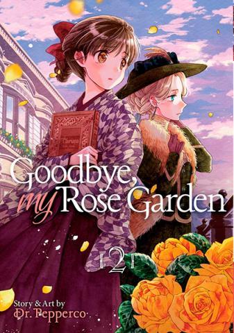 Goodbye, My Rose Garden Vol 2