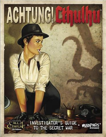 Achtung! Cthulhu: Investigator`s Guide to the Secret War