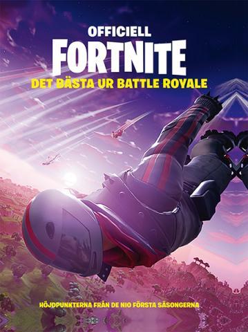 Officiell Fortnite: Det bästa ur Battle Royale