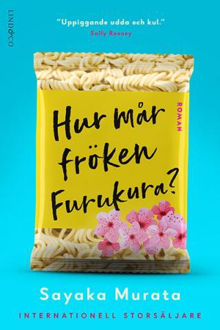 Hur mår fröken Furukura?