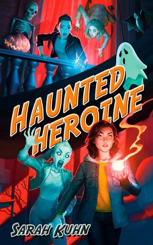 Haunted Heroine