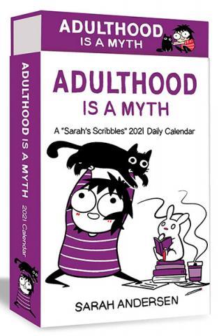 Adulthood is a Myth: A Sarah's Scribbles 2021 Daily Calendar