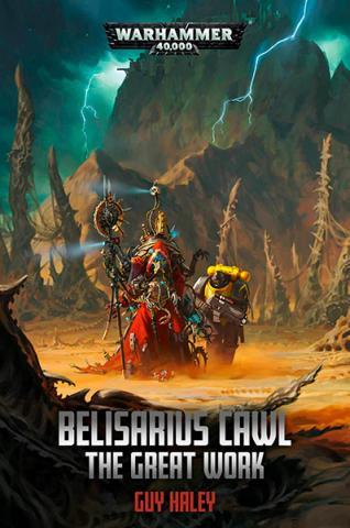 Belisarius Cawl: The Great Work