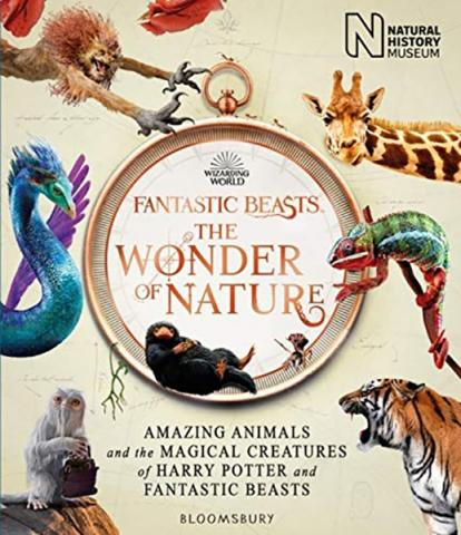 Fantastic Beasts: The Wonder of Nature - The Book of the Exhibition