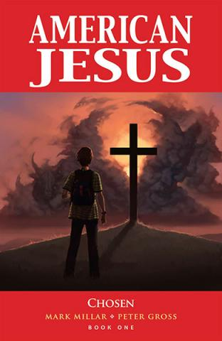 American Jesus Vol 1: Chosen
