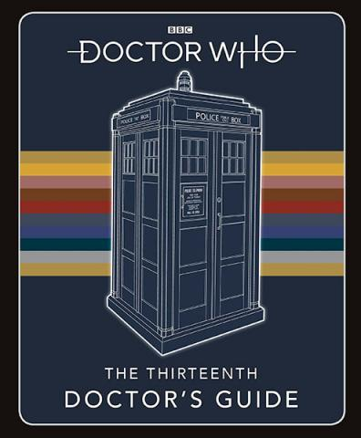 Doctor Who: The Thirteenth Doctor's Guide
