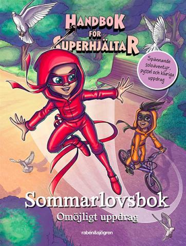 Handbok för Superhjältar. Sommarlovsbok - Omöjligt uppdrag
