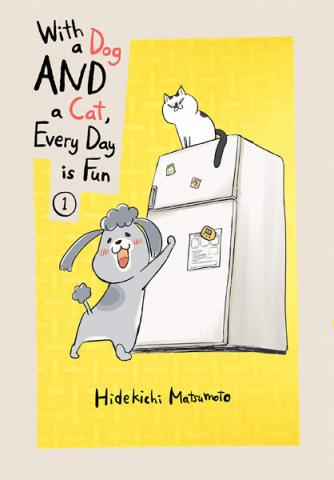 With a Dog AND a Cat, Every Day is Fun, volume 1